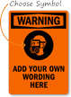 Custom OSHA Wear PPE Warning Sign