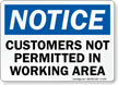 Notice Customers Not Permitted Sign