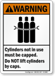 Cylinders Not Is Use Must Be Capped Sign