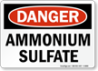 OSHA Danger Ammonium Sulfate Sign