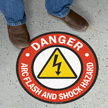 Danger, Arc Flash And Shock Hazard with Graphic