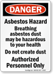Danger Asbestos Hazard Breathing Sign
