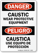 Danger Caustic Wear Protective Equipment Bilingual Sign