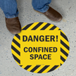 Danger Confined Space SlipSafe™ Floor Sign