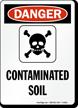 Danger Contaminated Soil Sign