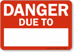 Write-On Danger Sign