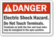 Danger Electric Shock Hazard Do Not Touch Terminals Label