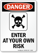 Danger Enter At Risk Sign
