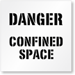 Floor Stencil -Danger:Confined Space Sign