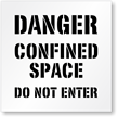 Floor Stencil - Danger: Confined Space Sign