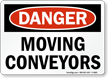 Danger: Moving Conveyors