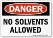 OSHA Danger No Solvents Allowed Sign