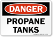 Danger - Propane Tanks Sign