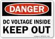 OSHA Danger DC Voltage Keep Out Sign