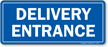 Delivery Entrance Shipping & Receiving Sign