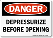 Depressurize Before Opening OSHA Danger Sign