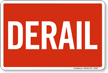 Red Derail Railroad Clamp Sign