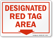 Designated Red Tag Area Sign