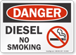 Diesel No Smoking OSHA Danger Sign