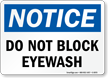 Do Not Block Eyewash OSHA Notice Sign