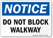 Do Not Block Walkway OSHA Notice Sign