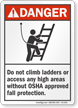 Do Not Climb Ladders Danger Sign
