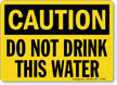 Caution: Do Not Drink This Water
