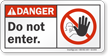 Do Not Enter ANSI Danger Sign