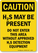 Caution H2S May Be Present Sign