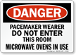 Danger Pacemaker Wearer Do Not Enter Sign