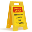 Do Not Enter, Restroom Cleaning Free-Standing Sign
