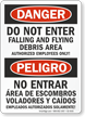 Do Not Enter Flying Debris Bilingual Danger Peligro Sign