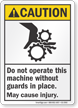 Do Not Operate This Machine ANSI Caution Sign