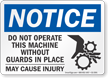 Do Not Operate This Machine OSHA Notice Sign