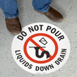 Do Not Pour Liquids Down Drain Sign