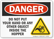 Do Not Put Your Hand Inside The Hopper OSHA Danger Sign