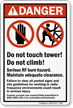 Do Not Touch Tower ANSI Danger Sign