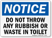 Notice Rubbish Waste Toilet Sign