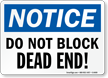 Dont Block Dead End Sign