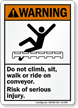Don't Walk on Conveyor Serious Injury Warning Sign