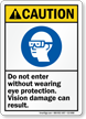 Do Not Enter Without Eye Protection Caution Sign