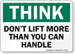 Think Don't Lift More Sign