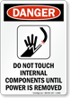 Do Not Touch Internal Components ANSI Danger Sign
