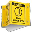 Caution Doors Swings Open Sign