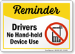 Drivers No Hand Held Devices Safety Sign