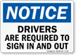Notice Drivers Required Sign In Out Sign