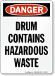 Drum Contains Hazardous Waste Danger Sign
