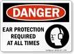 Ear Protection Required Sign - OSHA Danger
