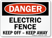 OSHA Danger Electric Fence Sign