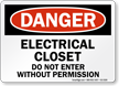 Electrical Closet Do Not Enter Danger Sign